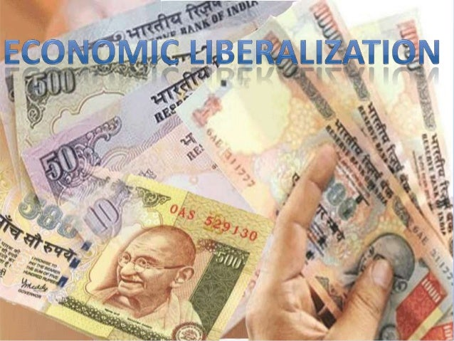 essay on economic liberalization in india Conclusion the advent of globalization as a result of liberalization and privatization has both positive and negative impacts on our economy from india's.