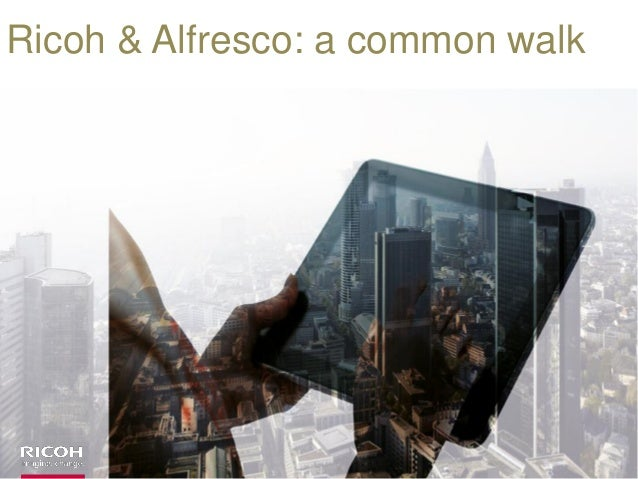 Ricoh & Alfresco: a common walk