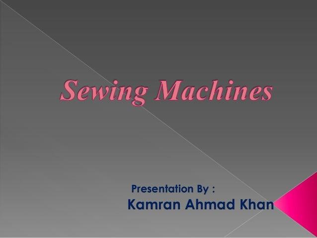 Presentation By :  Kamran Ahmad Khan