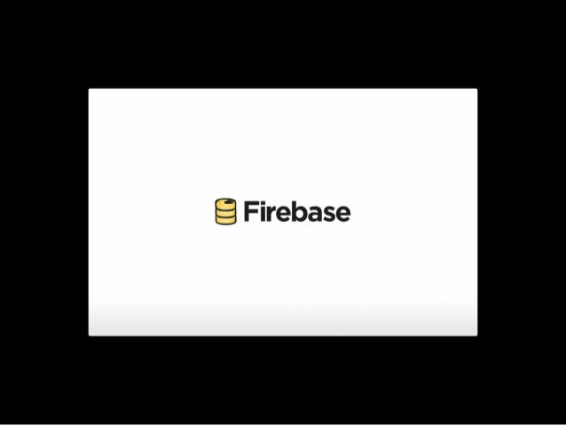 Firebase: Tales from the Trenches