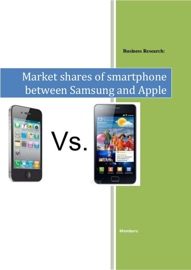 Business Research: Members: Market shares of smartphone between Samsung and Apple