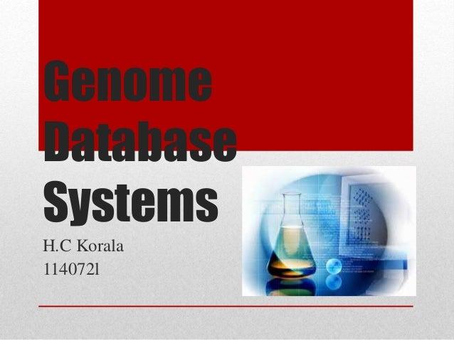 Genome Database Systems H.C Korala 114072l