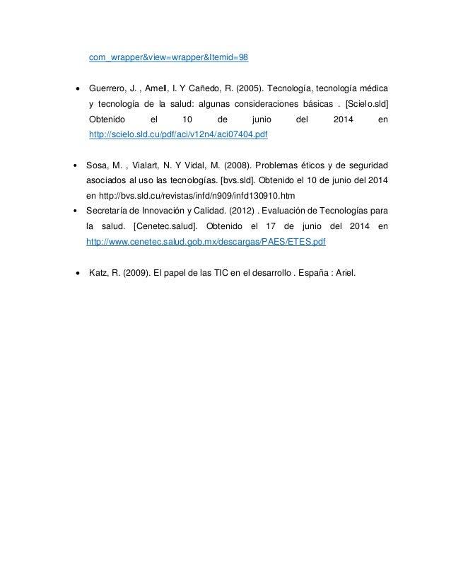com_wrapper&view=wrapper&Itemid=98  Guerrero, J. , Amell, I. Y Cañedo, R. (2005). Tecnología, tecnología médica y tecnolo...