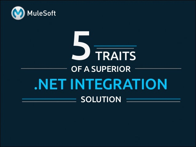 5TRAITS .NET INTEGRATION SOLUTION OF A SUPERIOR