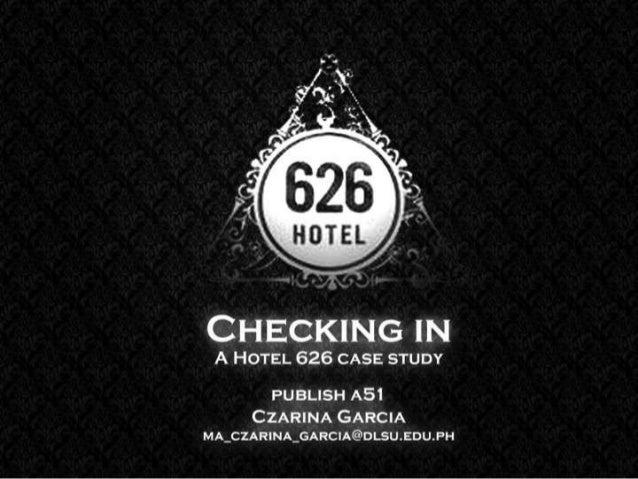 Hotel 626 Case Study