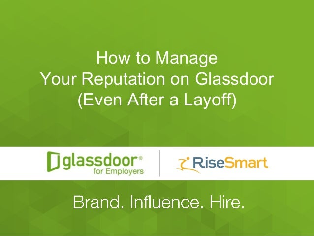 #Glassdoor #SmartTalkHR How to Manage Your Reputation on Glassdoor (Even After a Layoff)
