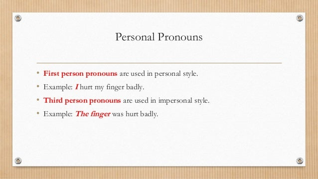 essay impersonal personal Personal pronouns are always used to represent specific things including individuals see personal pronoun examples and more here.