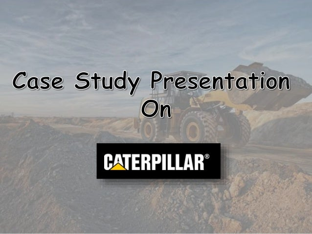 "case study the comeback of caterpillar Caterpillar rebounded reasonably quickly and successfully at that time   schaefer takes charge,"" harvard business school case study no."