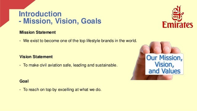 mission and vision statement of emirates airline Quality rquestessay one 4 pointsprovide basic background information about this company critique the mission and vision statements of this company using the tools.