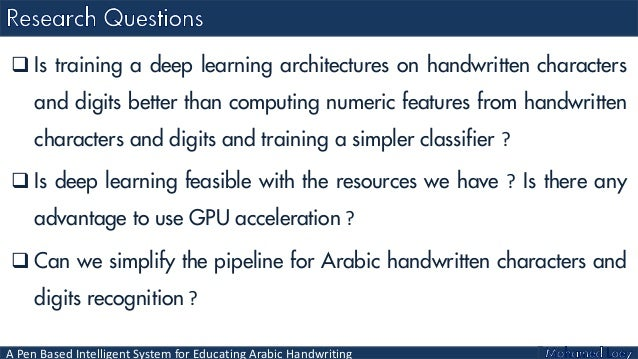 A Pen Based Intelligent System for Educating Arabic Handwriting Deep…