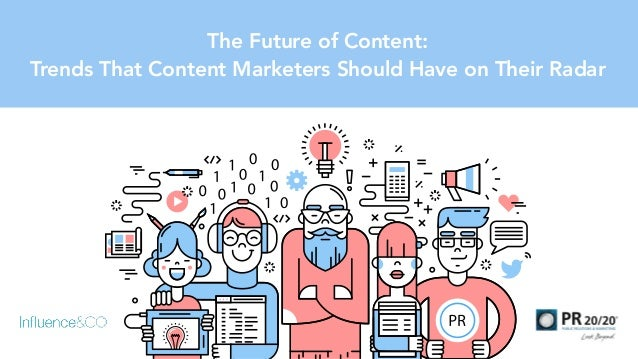 The Future of Content: 