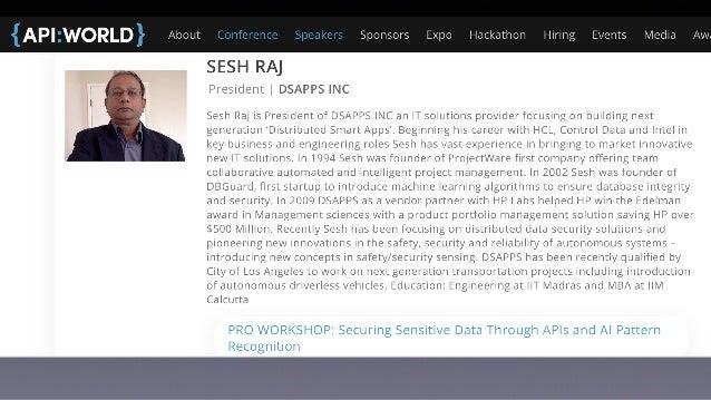 API World 2019 Presentation on Securing sensitive data through APIs and AI pattern recognition Slide 2