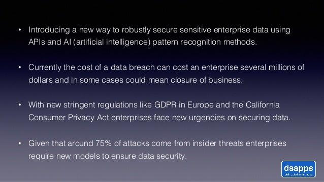 API World 2019 Presentation on Securing sensitive data through APIs and AI pattern recognition Slide 3