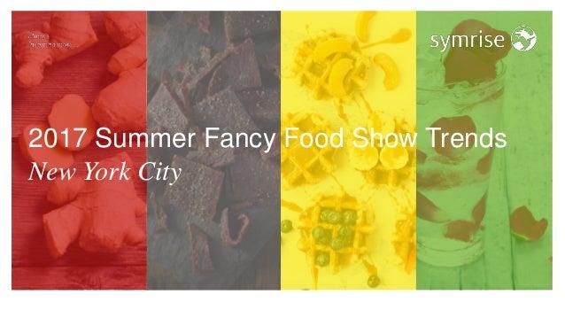 2017 Summer Fancy Food Show Trends New York City