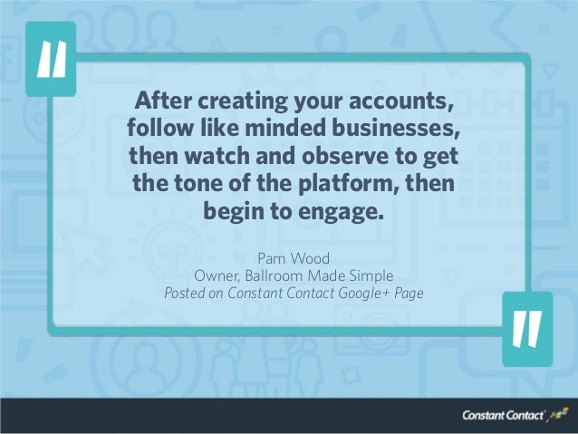 After creating your accounts, follow like minded businesses, then watch and observe to get the tone of the platform, then ...