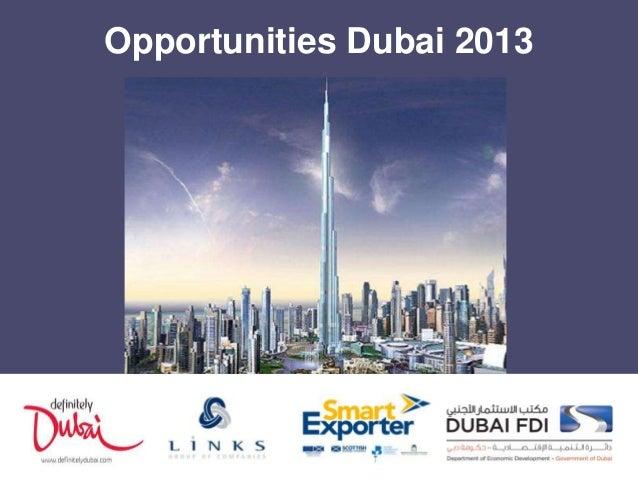 Opportunities Dubai 2013  www.sdi.co.uk