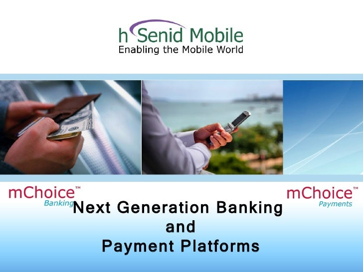 Next Generation Banking  and Payment Platforms