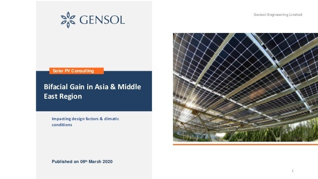 1 Impacting design factors & climatic conditions Bifacial Gain in Asia & Middle East Region Solar PV Consulting Gensol Eng...