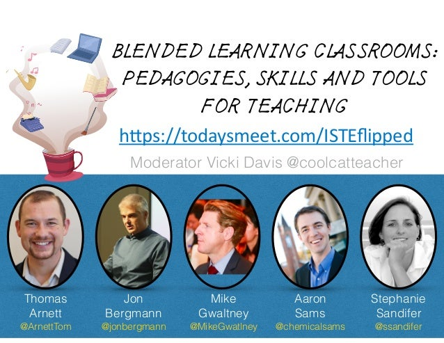 BLENDED LEARNING CLASSROOMS: PEDAGOGIES, SKILLS AND TOOLS FOR TEACHING Thomas 
