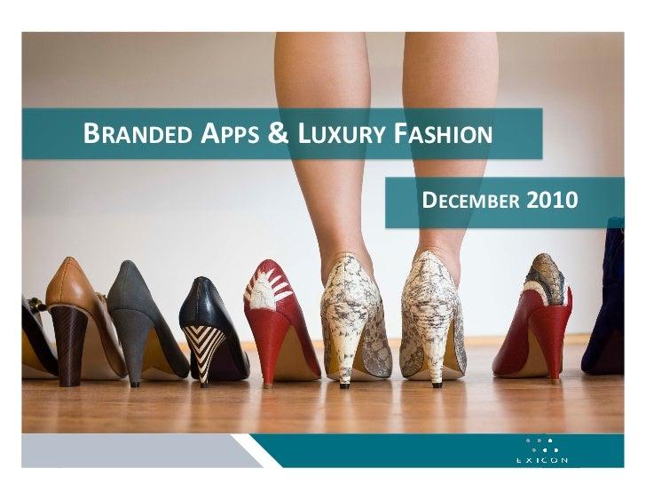 BRANDEDAPPS&LUXURYFASHION                                      DECEMBER20101   BrandedApps&LuxuryFashion     ...