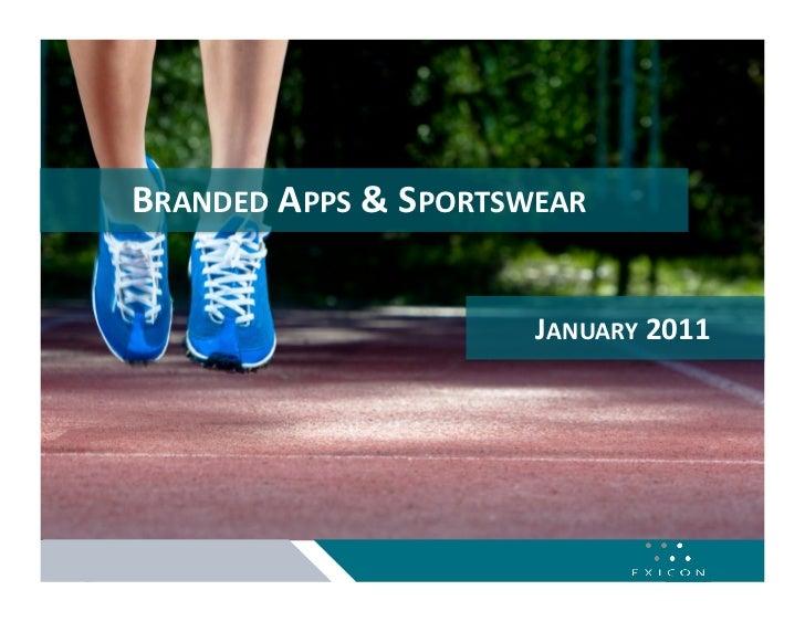 BRANDEDAPPS&SPORTSWEAR                      JANUARY2011