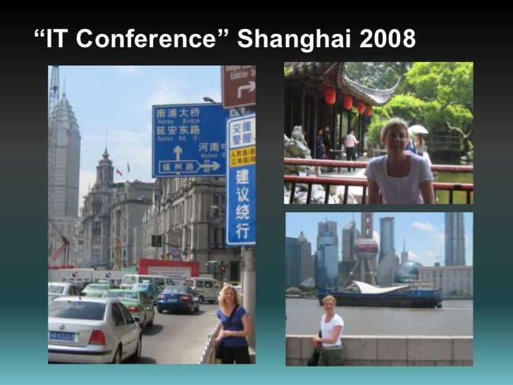 """""""IT Conference"""" Shanghai 2008<br />"""