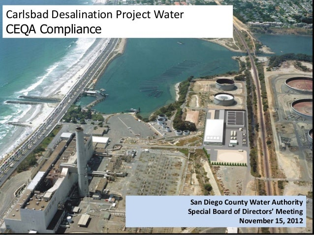 Carlsbad Desalination Project WaterCEQA Compliance                                       San Diego County Water Authority ...