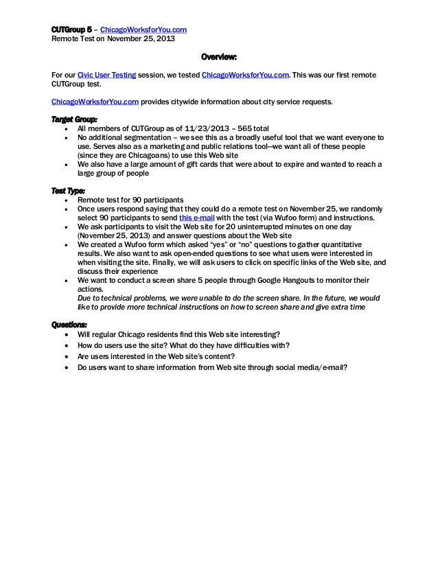 CUTGroup 5 – ChicagoWorksforYou.com Remote Test on November 25, 2013  Overview: For our Civic User Testing session, we tes...