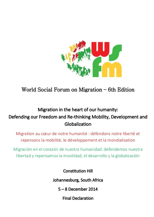 World Social Forum on Migration – 6th Edition Migration in the heart of our humanity: Defending our Freedom and Re-thinkin...