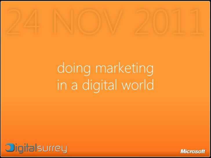 24 NOV 2011  doing marketing  in a digital world