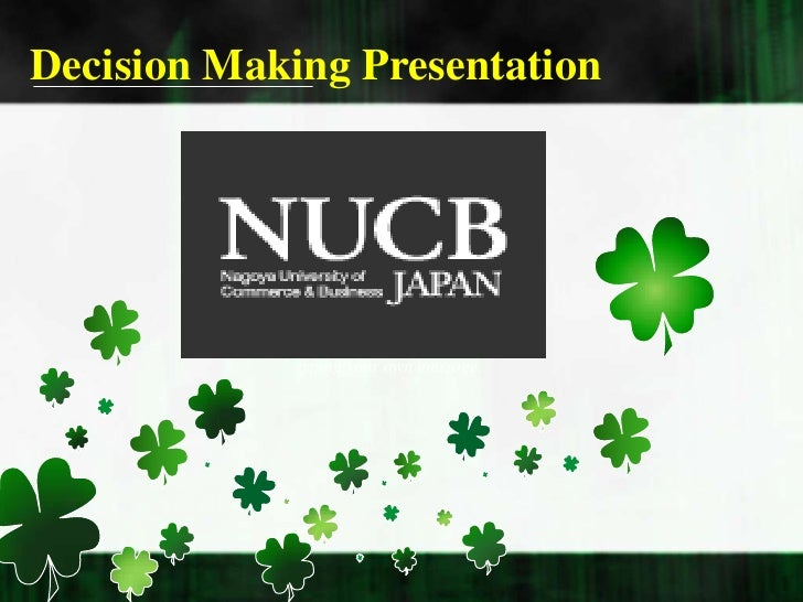 Decision Making Presentation<br />2010<br />Here you can enter<br />your own personal message. Just select all of this exi...
