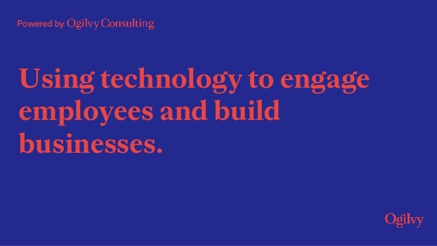 Powered by Using technology to engage employees and build businesses.
