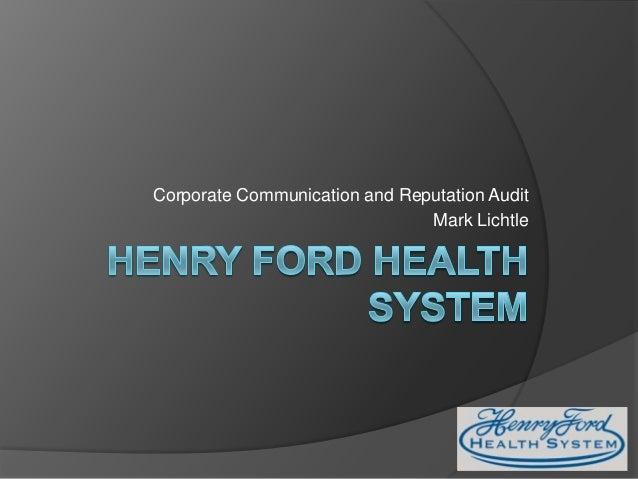 Corporate Communication and Reputation Audit                               Mark Lichtle