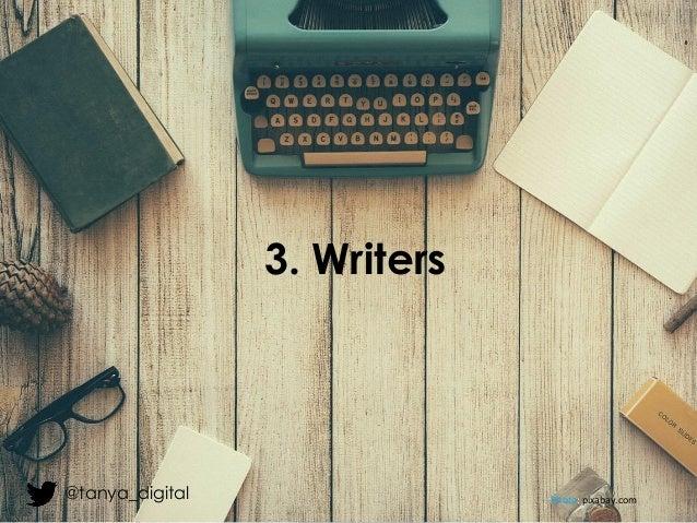 3. Writers Photo: pixabay.com@tanya_digital