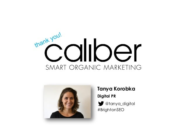 Tanya Korobka Digital PR @tanya_digital #BrightonSEO