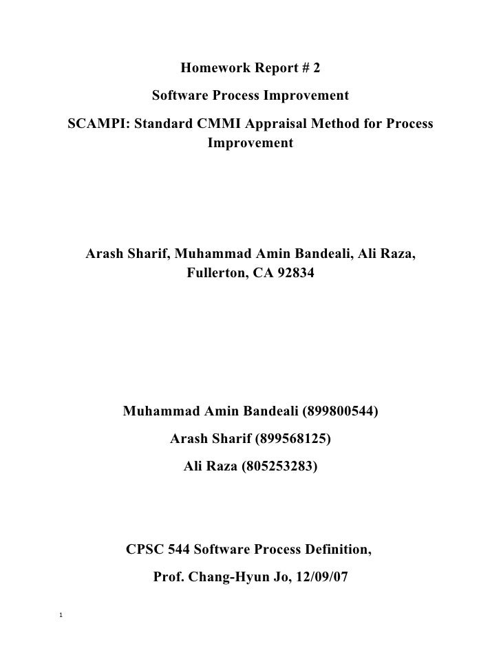 Homework Report # 2                Software Process Improvement     SCAMPI: Standard CMMI Appraisal Method for Process    ...