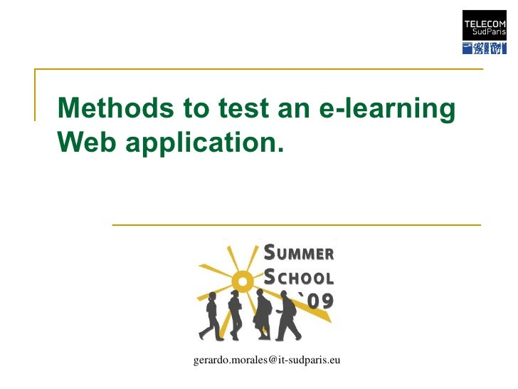 Methods to test an e-learning Web application. [email_address]