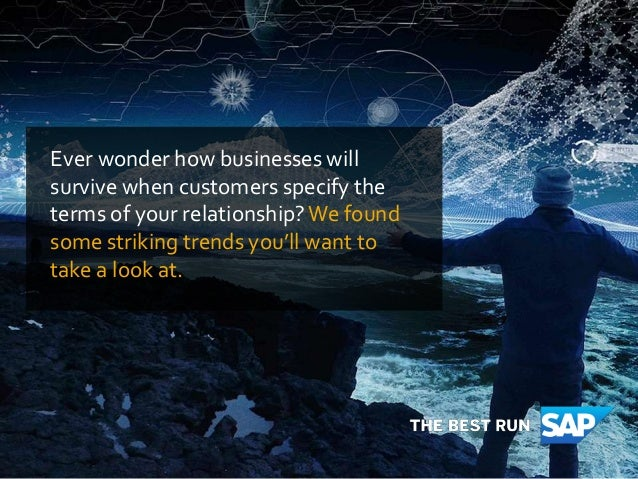 Ever wonder how businesses will survive when customers specify the terms of your relationship?We found some striking trend...