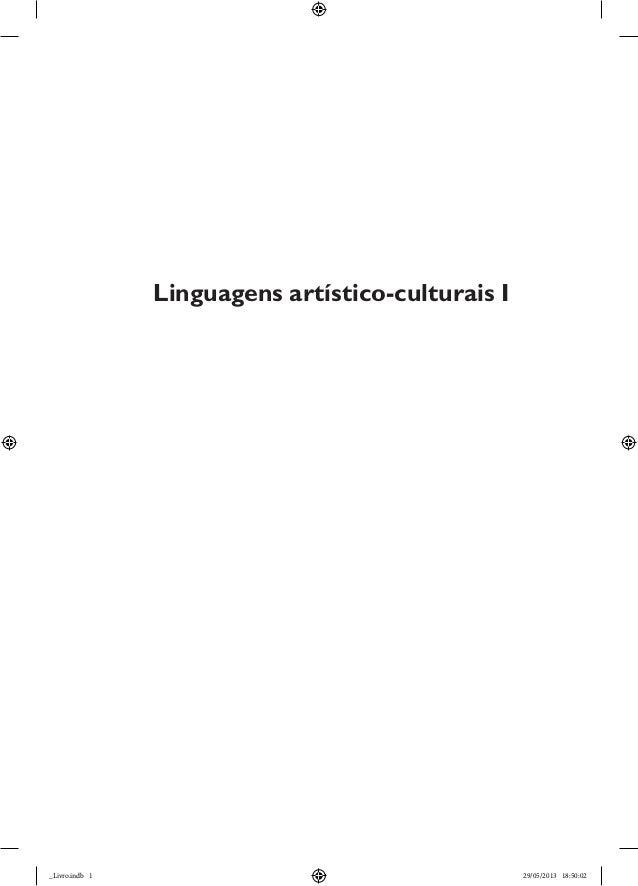 Linguagens artístico-culturais I  _Livro.indb 1  29/05/2013 18:50:02