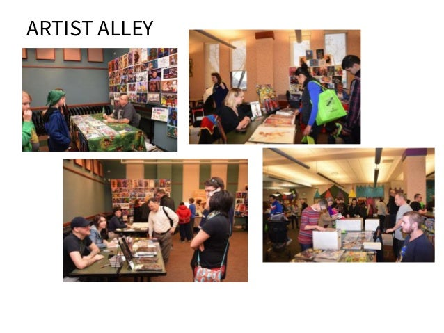 WHY COMIC CON AT YOUR LIBRARY? - ultimate all ages program -motivate staff to try new programs and use their interests in ...