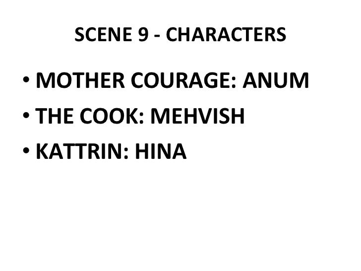 character analysis kattrin in mother courage He began the play mother courage and her children, in denmark in 1938,  exploring  woman of setzuan is a likeable character, as is kattrin in mother  courage  astute analysis of, and reflective response to, performed drama and  drama.