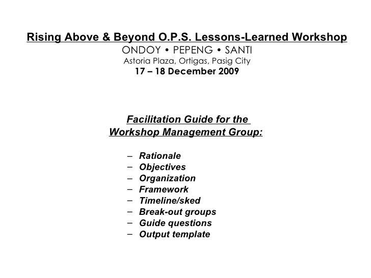 <ul><li>Facilitation Guide for the  </li></ul><ul><li>Workshop Management Group: </li></ul><ul><ul><li>Rationale </li></ul...