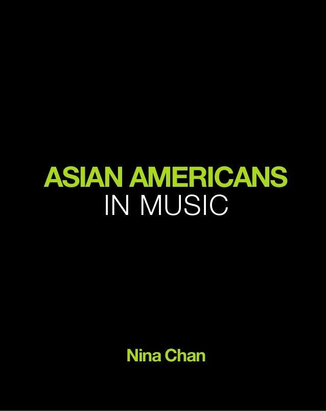 ASIAN AMERICANS IN MUSIC Nina Chan