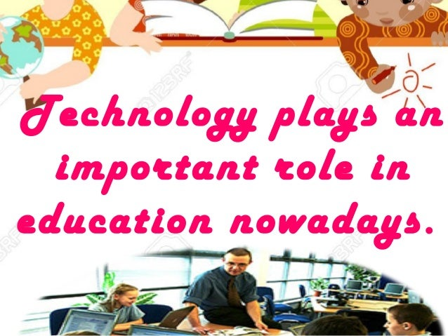 The Role of Technology in Education - ezinearticles.com