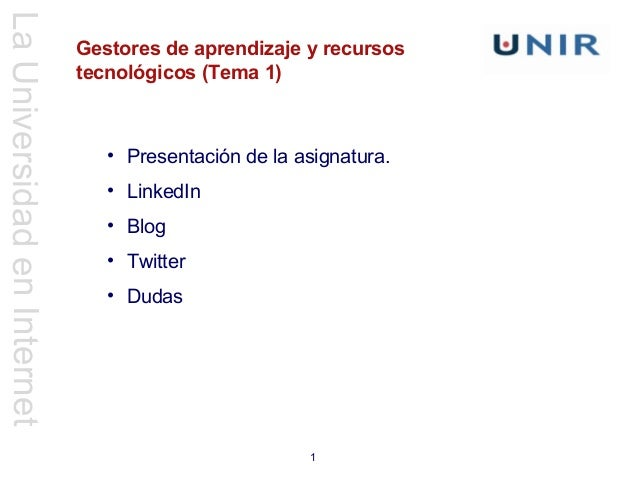 La Universidad en Internet                             Gestores de aprendizaje y recursos                             tecn...
