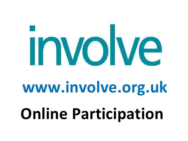 www.involve.org.uk Online Participation