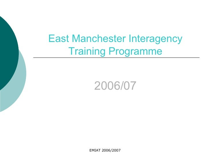 East Manchester Interagency Training Programme 2006/07