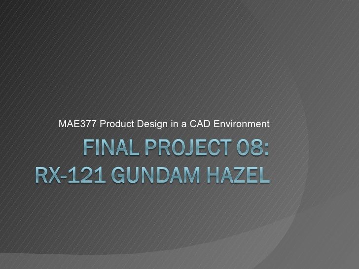 MAE377 Product Design in a CAD Environment