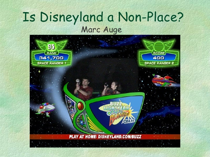 Is Disneyland a Non-Place? Marc Auge