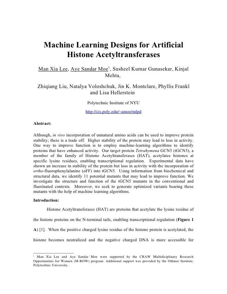 Machine Learning Designs for Artificial            Histone Acetyltransferases     Man Xia Lee, Aye Sandar Moe1, Susheel Ku...